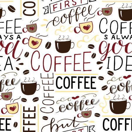 Seamless patern with inscription about coffee made hand-lettering with beans and cups. Cafe background.