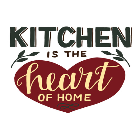 Hand-lettering quotes Kitchen is the heart of home. Poster. Logo. Sign Symbol