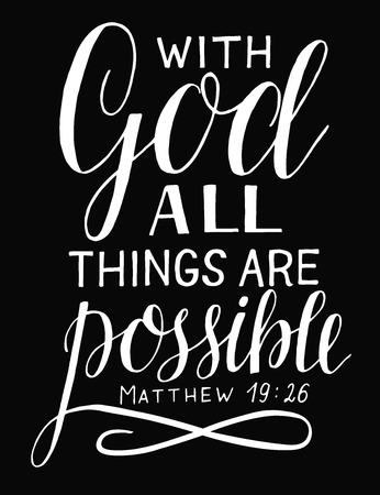 Rotulación a mano y versículo bíblico Con Dios todo es posible sobre fondo negro.