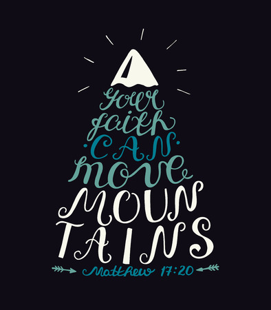 Hand lettering Your faith can move mountains on dark background