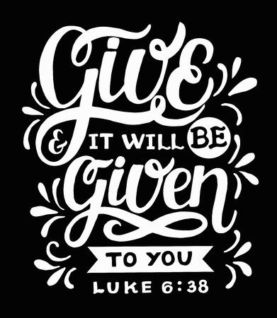 Lettrage à la main avec verset biblique Donnez et il vous sera remis sur fond noir.