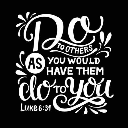 Handbeschriftung mit Bibelvers Tue anderen, was du von ihnen auf schwarzem Hintergrund tun lassen würdest