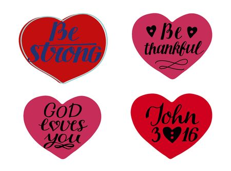 Set of 4 hearts with hand-lettering quotes Be strong. God loves you. John 3 16.