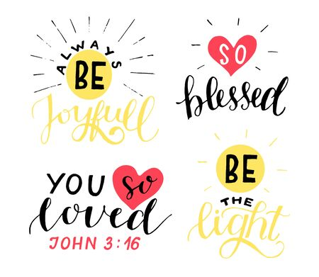 Set of 4 Hand lettering christian quotes Be joyful. You so loved. Blessed. The light.