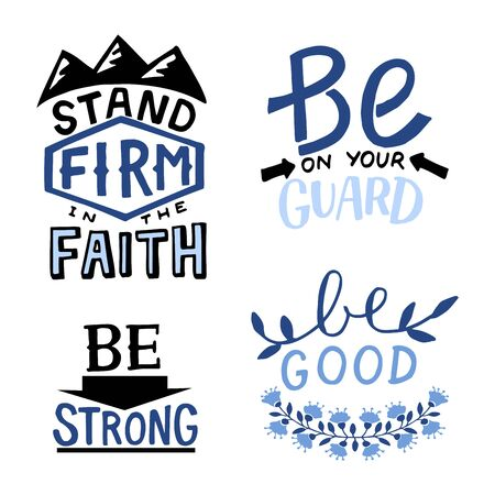 Set of 4 Hand lettering christian quotes Stand firm in the faith. Be on your guard. Strong . Good.