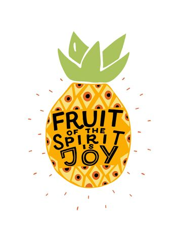 Hand lettering The fruit of the spirit is joy made on the pineapple. Çizim