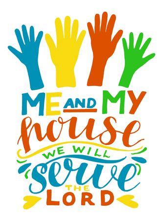 Handbeschriftung mit Bibelvers Aber was mich und mein Haus betrifft, werden wir dem Herrn dienen. Vektorgrafik