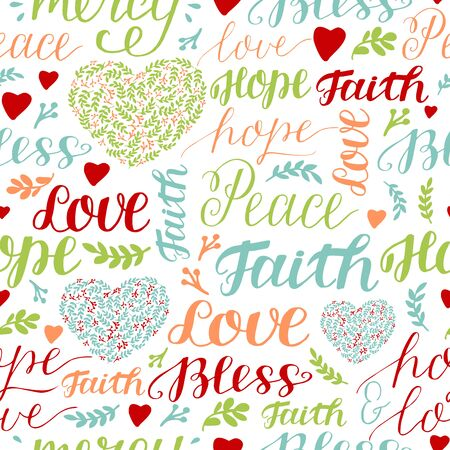 Seamless colorful pattern with hand lettering words Faith, hope, love, peace, bless, mercy.