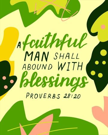 Hand lettering with bible verse A faithful man shall abound with blessings on abstract background Ilustrace