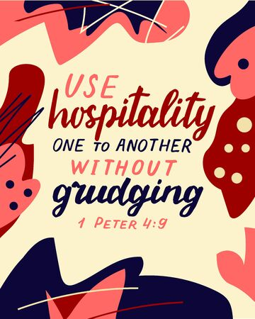 Hand lettering wth bible verse Be hospitality one to other without grudging on abstract background.
