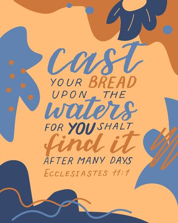 Hand lettering with bible verse Cast your bread upon the waters, for you shalt find it after many days on abstract background Çizim