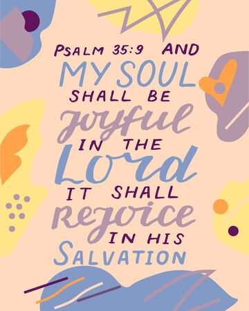 Hand lettering with bible verse My soul shall be joyful in the Lord, it shall rejoice