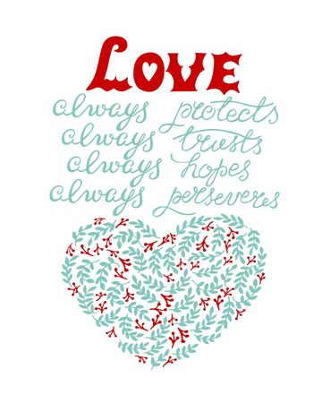 Hand lettering with bible verse Love always protect, trusts, hopes, perseveres, made near heart.