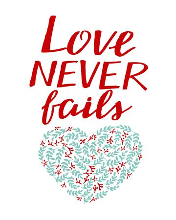 Hand lettering with bible verse Love never fails Illusztráció