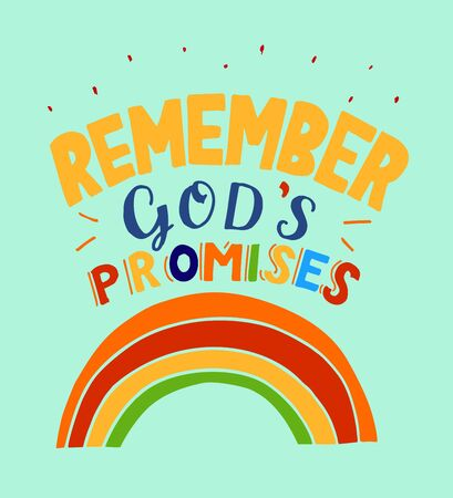 Hand lettering with motivational quote Remember God s promises. Çizim