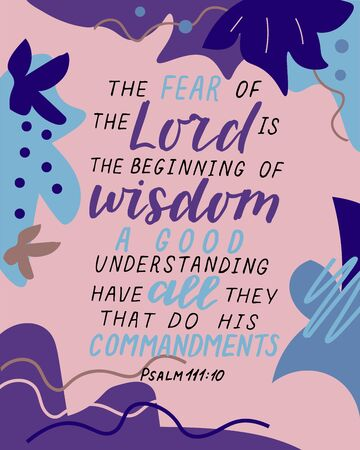 Hand lettering with bible verse The fear of the Lord is beginning of wisdom. Ilustrace