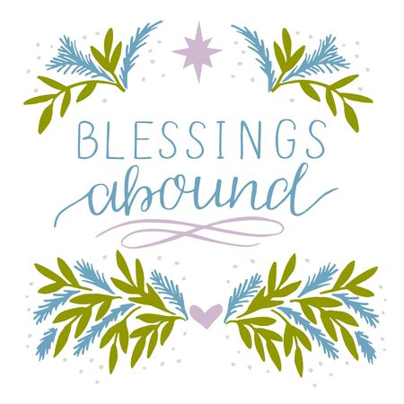 Holiday card, made hand lettering Blessings abound. Greeting of season.Biblical background. Christian poster. Modern calligraphy Illusztráció