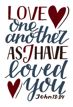 Hand lettering Love one another, as I have loved you . Biblical background. Christian poster. Scripture print. Motivational quote. Modern calligraphy. John 일러스트