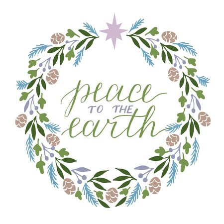 Holiday card, made hand lettering Peace to the Earth.