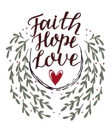 Hand lettering Faith, Hope, Love with heart
