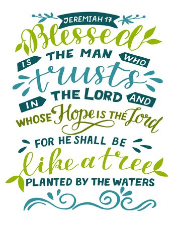Hand lettering Blessed the man who trusts in Lord. Biblical background. Christian poster. Scripture print. Motivational quote. Modern calligraphy Illusztráció