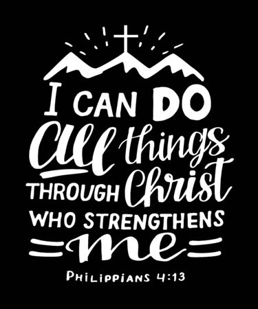 Letras de mano con versículo bíblico Puedo hacer todas las cosas en Cristo, quien me fortalece con montañas