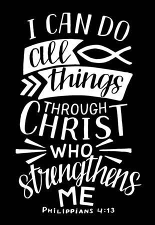 Letras de mano con versículo de la Biblia. Puedo hacer todas las cosas en Cristo, quien me fortalece.