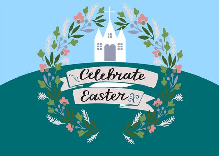 Hand lettering Celebrate Easter near the Church. Biblical background. . Sunday. Christian poster. New Testament. Scripture print. Graphics