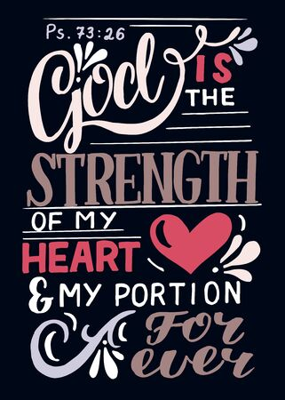 Hand lettering God is the Strength of my heart, portion forever . Ilustracja