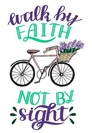 Hand lettering with Bible verse Walk by faith, not signt with bike 일러스트