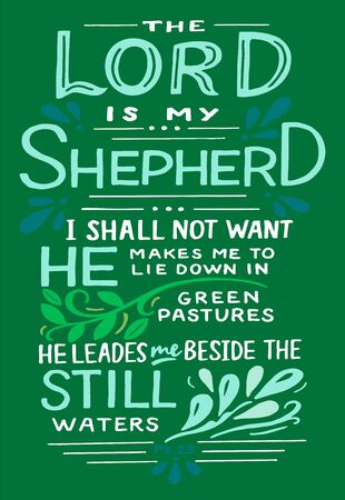 Hand lettering The Lord is my Shepherd . Biblical background. Christian poster. Scripture print. Motivational quote. Modern calligraphy. Psalm 23 Ilustracja