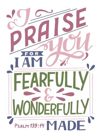 Hand lettering with Bible verse I praise you, fearfully and wonderfully made