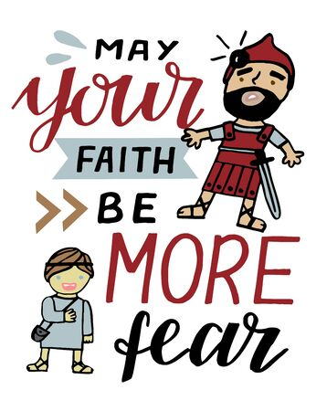 Hand lettering May your faith be more fear. Biblical background. Christian poster. Scripture print. Motivational quote. Modern calligraphy. Sunday school