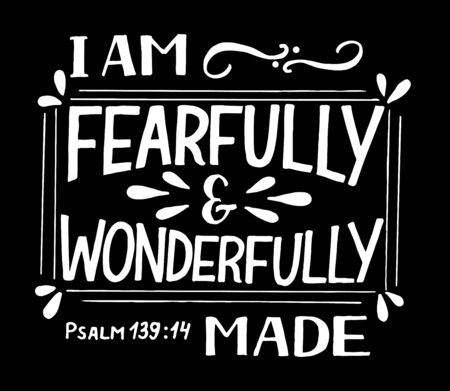 Hand lettering I am fearfully and wonderfully made. Biblical background. Christian poster. Scripture print. Motivational quote. Modern calligraphy. Psalm