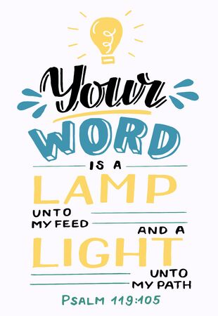 Hand lettering Your word is a lamp unto my feed. Biblical background. Christian poster. Scripture print. Motivational quote. Modern calligraphy. Psalm Ilustração Vetorial