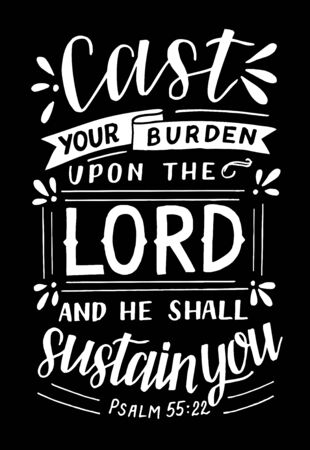 Hand lettering with Bible verse Cast your burden upon the Lord and He shall sustain you . Ilustracje wektorowe