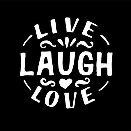 Hand lettering with motivational quote Live, laugh, love. 向量圖像