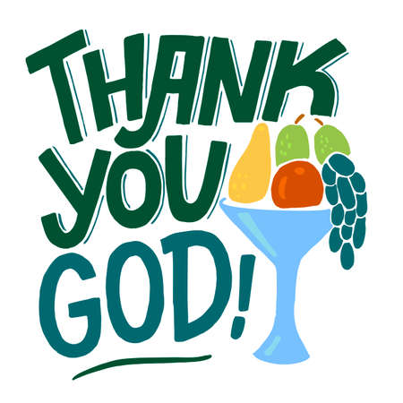 Hand lettering Thank you God with fruits.