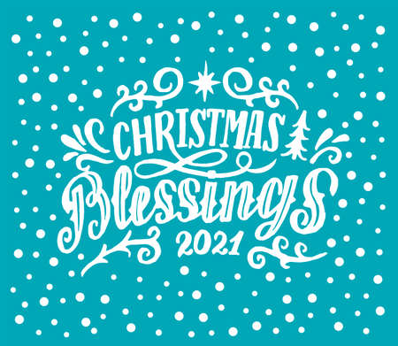 Hand lettering Christmas Blessings 2021 on blue background. 向量圖像