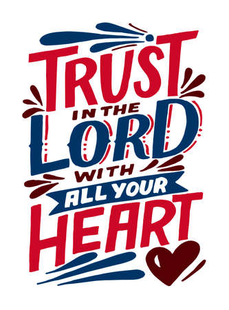 Hand lettering and Bible Verse Trust in the Lord with all your heart.