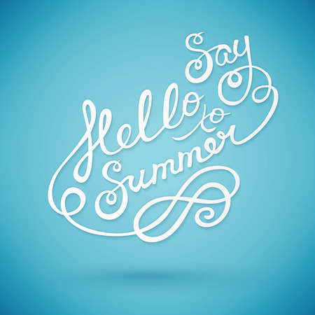say hello: say hello to summer, handmade calligraphy