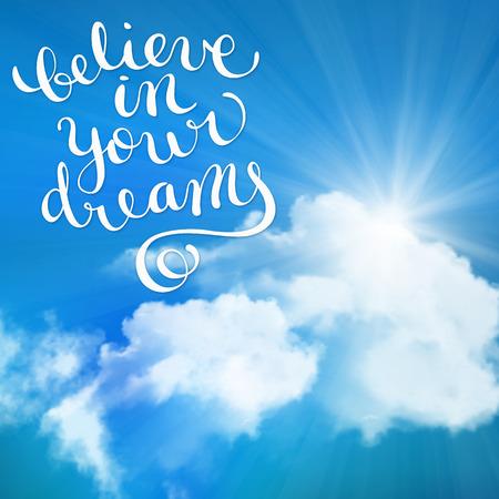 Believe in your dreams, handmade calligraphy Stock Illustratie