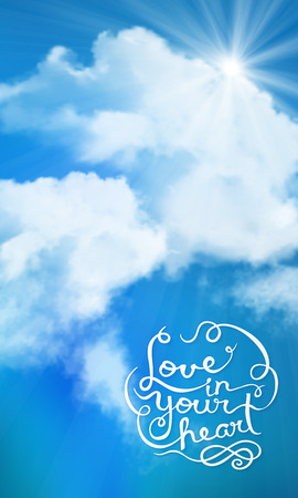 heart with text: background of love in your heart text with sun over clouds Illustration