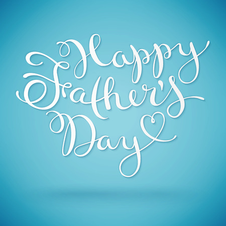 happy people white background: Happy Fathers day, handmade calligraphy, vector illustration Illustration