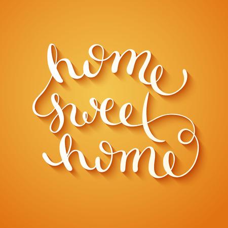 Home sweet home, handmade calligraphy, vector illustration
