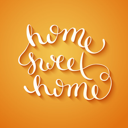 my home: Home sweet home, handmade calligraphy, vector illustration