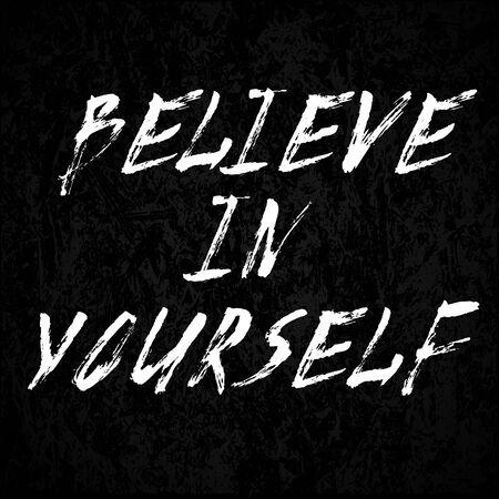 believe: Cree en ti mismo cartel, ilustraci�n vectorial