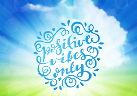 Positive vibes only hand drawn lettering, vector illustration