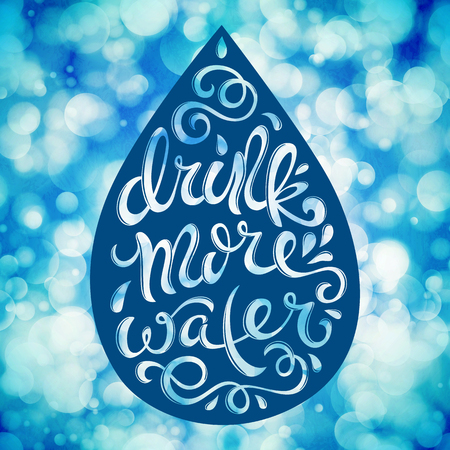 metabolism: Drink more water poster with hand-drawn lettering, vector illustration Illustration