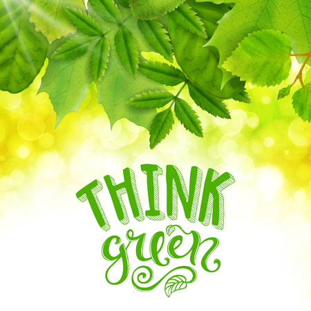 think green: Think green poster with hand-drawn lettering, vector illustration Illustration